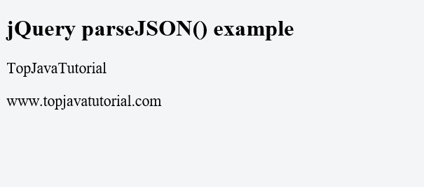 Parse JSON in jQuery - Top Java Tutorial