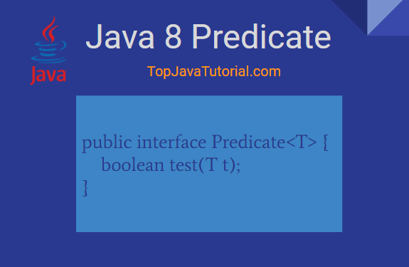 Java 8 Predicate with examples